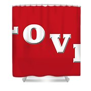Love In White On Red Shower Curtain