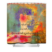 Love Is The Religion Shower Curtain