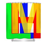 Love More Hate Less  Part One Shower Curtain