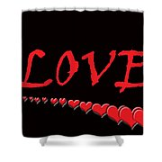 Love On Black Shower Curtain