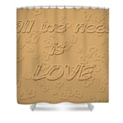 Love Quote Typography On Sand Shower Curtain