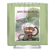 Love Remembers Shower Curtain