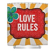 Love Rules Shower Curtain
