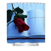 Love The One You're With Shower Curtain