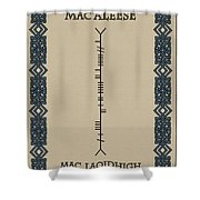 Macaleese Written In Ogham Shower Curtain