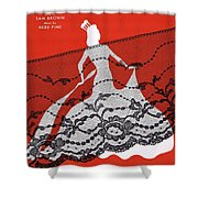 Madame Will Drop Her Shawl Shower Curtain