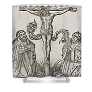 Martin Luther And Frederick IIi Of Saxony Kneeling Before Christ On The Cross Shower Curtain