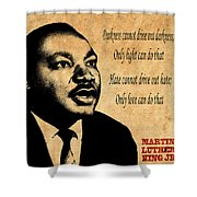Martin Luther King Jr 1 Shower Curtain