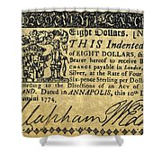 Maryland Bank Note, 1774 Shower Curtain