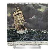 Masefield Sea Fever, 1902 Shower Curtain