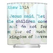 Matthew 19 Shower Curtain