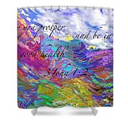 May You Prosper Shower Curtain