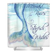 Mermaid Tail I (kisses And Wishes) Shower Curtain