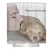 Miracles With Paws Shower Curtain