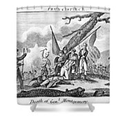 Montgomerys Death, 1775 Shower Curtain