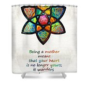 Mother Mom Art - Wandering Heart - By Sharon Cummings Shower Curtain