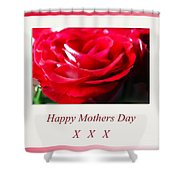 Mothers Day A Red Rose Shower Curtain