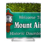 Mount Airy Sign Nc Shower Curtain