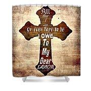 My Dear Savior Shower Curtain by Michelle Greene Wheeler