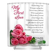 My First Love Poetry Art  Shower Curtain