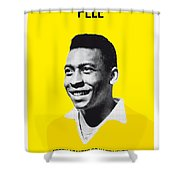 My Pele Soccer Legend Poster Shower Curtain