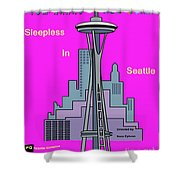 My Sleepless In Seattle Movie Poster Shower Curtain