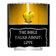 My The Bible Talks About Love Book Shower Curtain