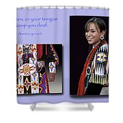 Native American Proverb Shower Curtain