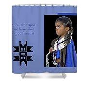 Native American Saying Shower Curtain