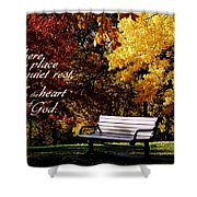Near To The Heart Of God Shower Curtain