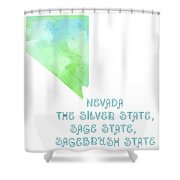 Nevada - The Silver State - Sage State - Sagebrush State - Map - State Phrase - Geology Shower Curtain by Andee Design