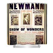 Newmann And His Show Of Wonders  Shower Curtain