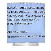 Nixon Quote In Cyan Shower Curtain