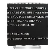 Nixon Quote In Negative Shower Curtain
