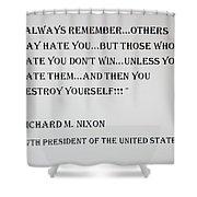 Nixon Quote  Shower Curtain