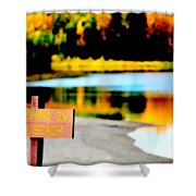 No Fishing On Swim Beach Shower Curtain