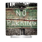 No Parking Shower Curtain