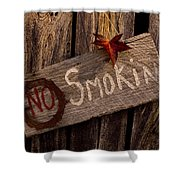 No Smokin Shower Curtain