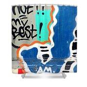 Not My Best Graffiti 1 Shower Curtain