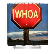 Not Your Ordinary Stop Sign Shower Curtain