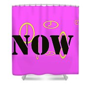 Now Pink Shower Curtain