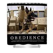 Obedience Inspirational Quote Shower Curtain