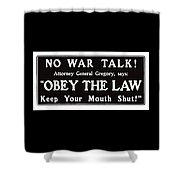 Obey The Law Keep Your Mouth Shut Shower Curtain