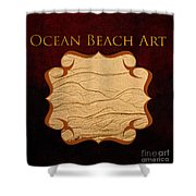 Ocean Beach Art Gallery Shower Curtain