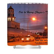 Ode To Harry Chapins Taxi Shower Curtain