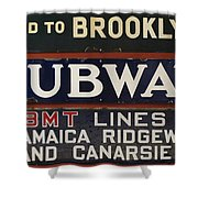 Old Subway Signs Shower Curtain