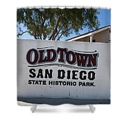 Old Town San Diego State Historic Park Shower Curtain