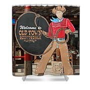 Old Town Scottsdale Cowboy Sign Shower Curtain
