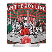 On The Joy Line Shower Curtain