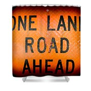 One Lane Road Shower Curtain